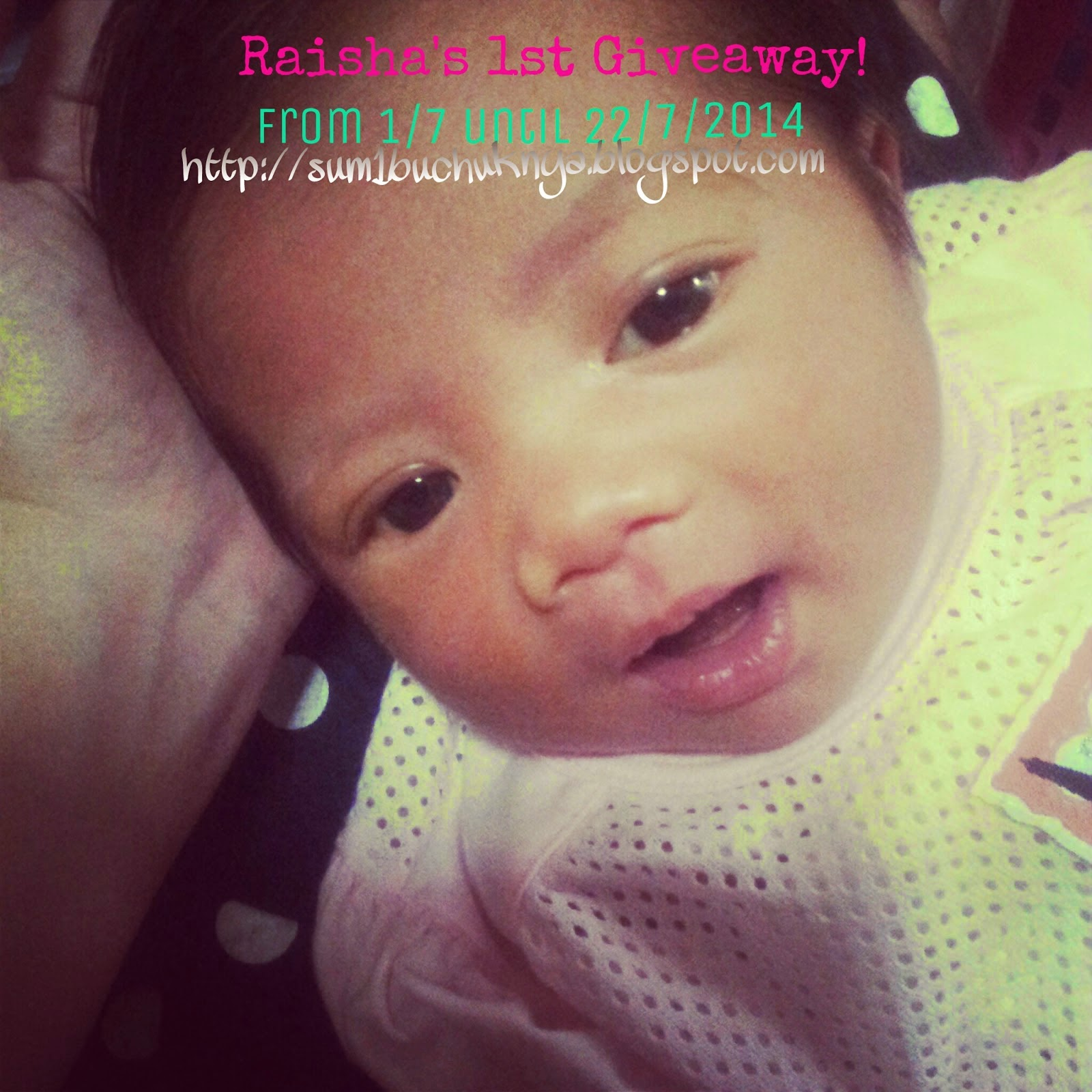 http://sum1buchuknya.blogspot.com/2014/06/raisha-1st-giveaway.html