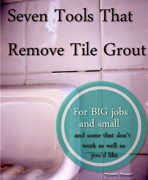 Condo Blues Seven Tools to Remove Shower Tile Grout