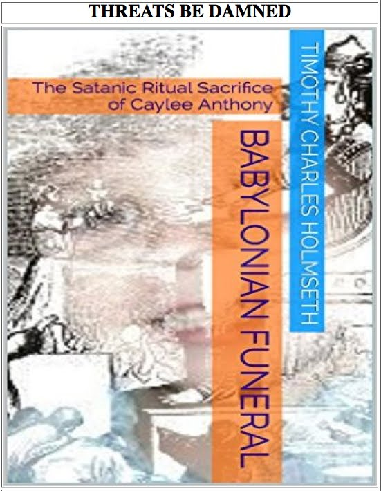 ORDER NOW: Babylonian Funeral—The Satanic Ritual Sacrifice of Caylee Anthony