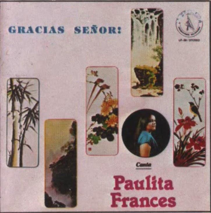 Paulita Frances-Gracias Señor!-