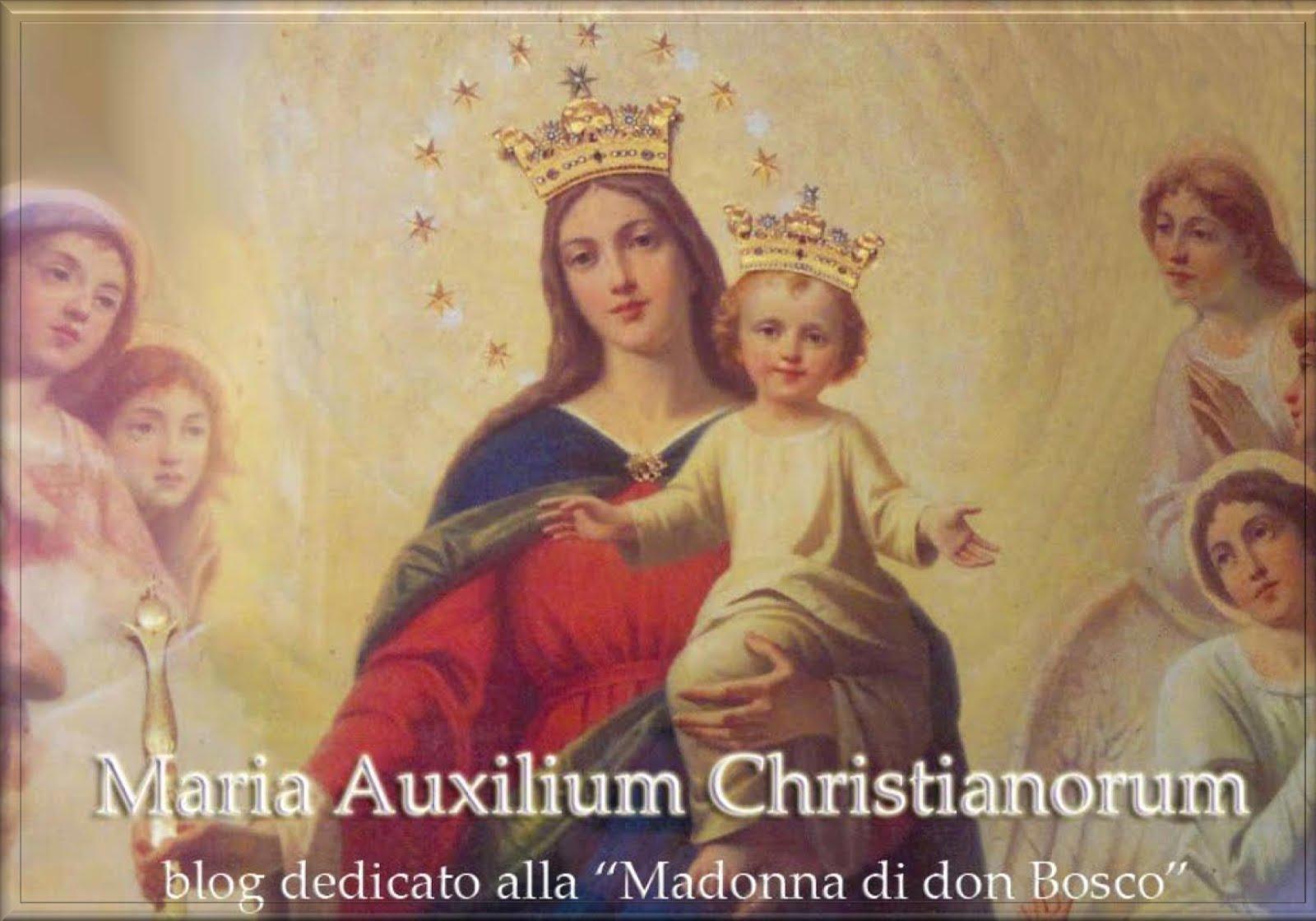 Maria Auxilium Christianorum - La Madonna di don Bosco