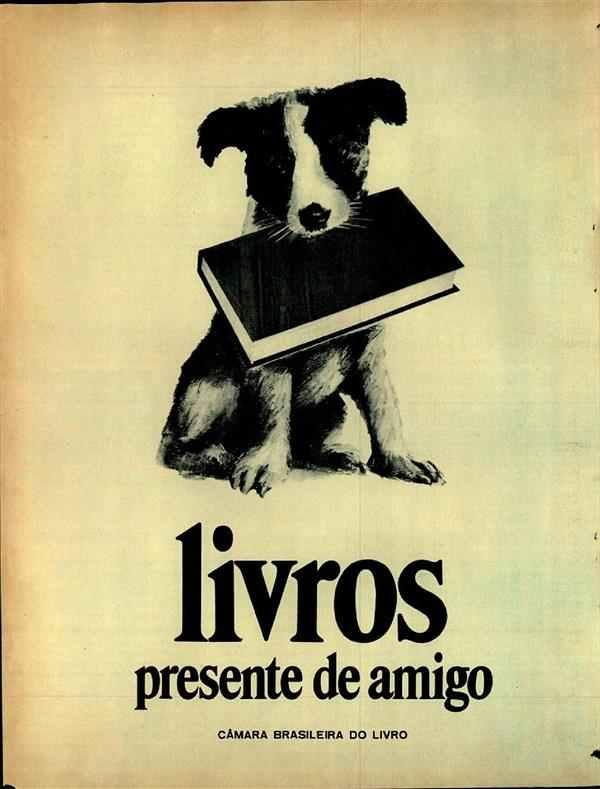 Propaganda veiculada em 1969 para promoção ao hábito da leitura.
