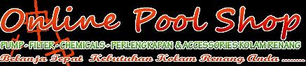 TOKO KOLAM RENANG - JAKARTA I Pump Kolam Renang I Filter Kolam Renang I Accessories Kolam Renang