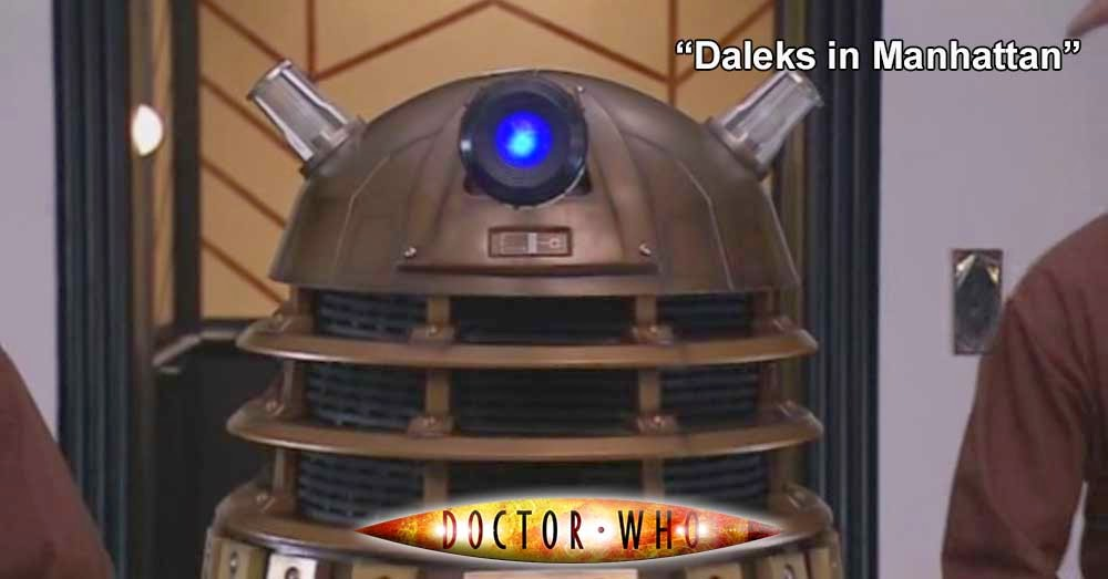 Doctor Who 182: Daleks in Manhattan