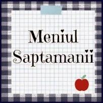 Meniul Saptamanii