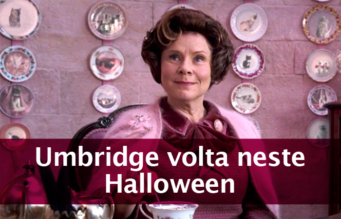 Umbridge volta neste Halloween