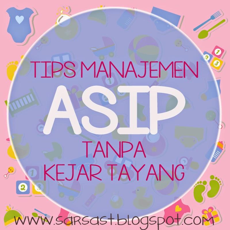 tips manajemen asip asi perah tanpa kejar tayang