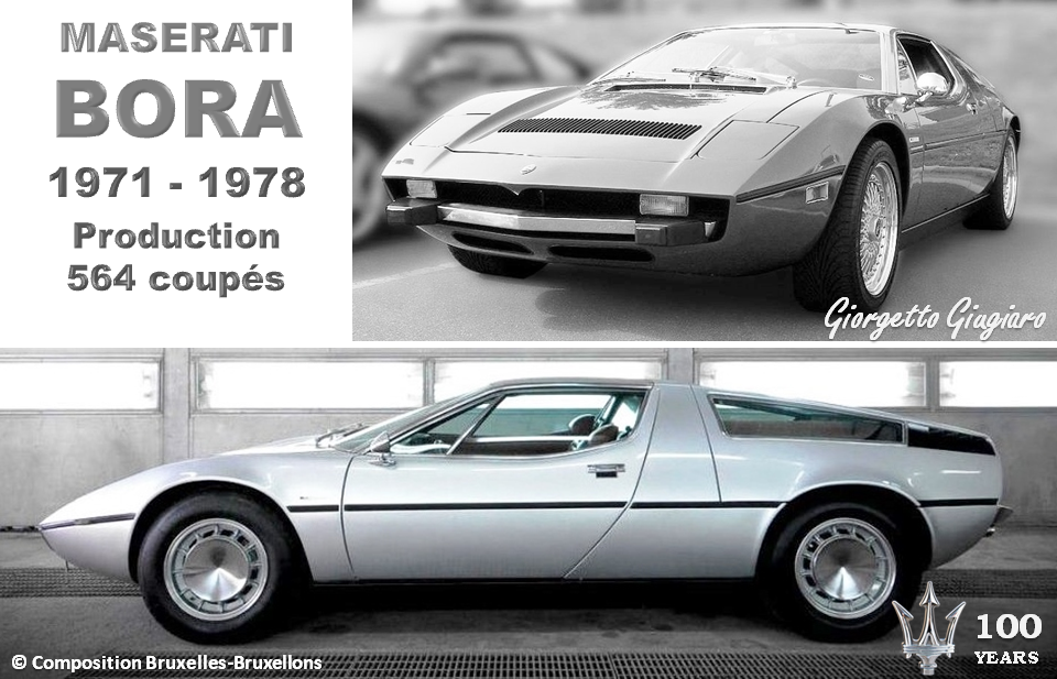 MASERATI 100 YEARS - AUTOWORLD BRUSSELS -  Maserati BORA - 1971-1978 - Design: Giorgetto Giugiaro - Production : 564 coupés - Bruxelles-Bruxellons