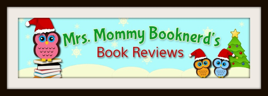 Mrs. Mommy Booknerd's Book Reviews