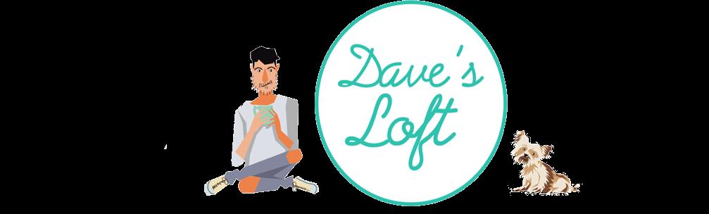 Dave's Loft