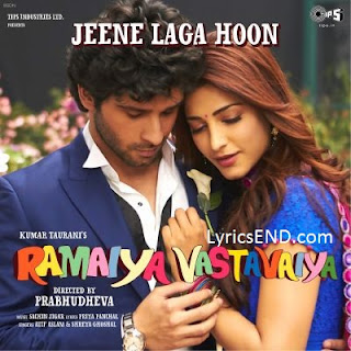 Jeene Laga Hoon Lyrics - Ramaiya Vastavaiya