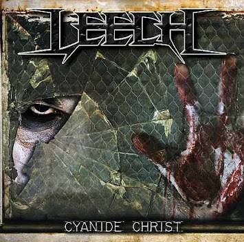 "LEECH - ""CYANIDE CHRIST"""