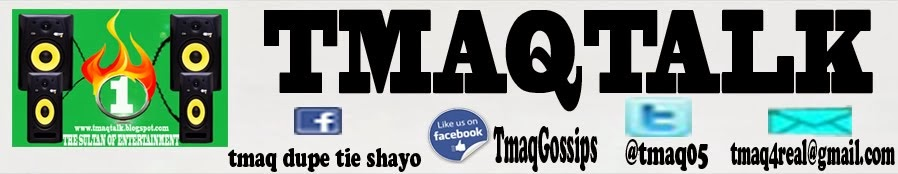 WELCOME TO TMAQ TALK'S BLOG THE SULTAN OF ENTERTAINMENT....