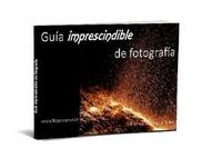 Guía imprescindible de fotografía