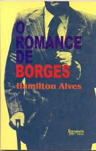 O ROMANCE DE BORGES (BERNÚNCIA EDITORA - NOVELA/2000)