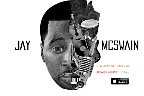 Get JAY McSwain's New Single -Broken Hearts On iTunes Now!