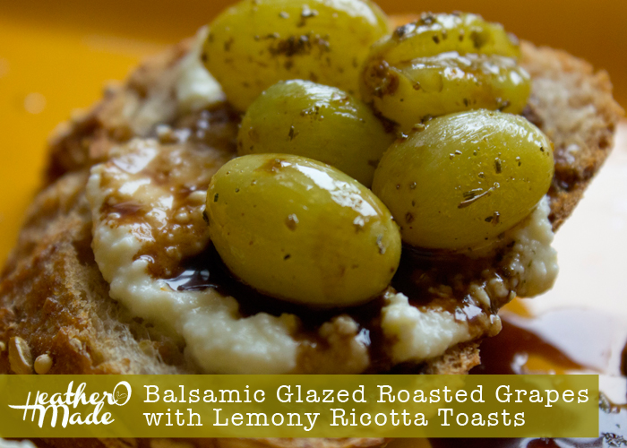Balsamic Glazed Roasted Grapes with Lemony Ricotta Toasts. recipe.