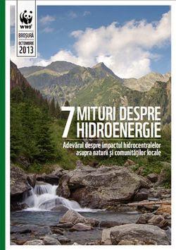 http://www.raurileromaniei.ro/wp-content/uploads/2013/11/WWF_7-mituri-despre-hidroenergie.pdf