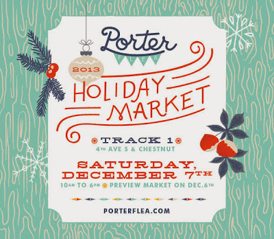 Porter Flea Holiday Market 2013