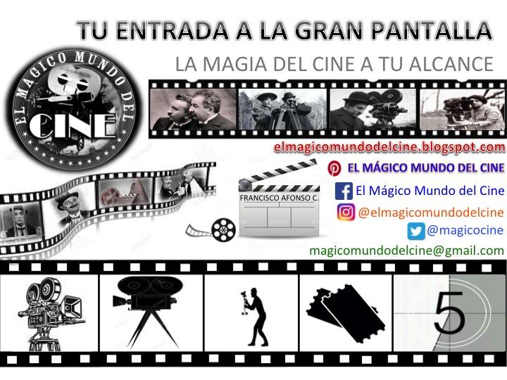 EL MÁGICO MUNDO DEL CINE