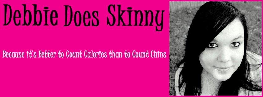 Debbie Does Skinny