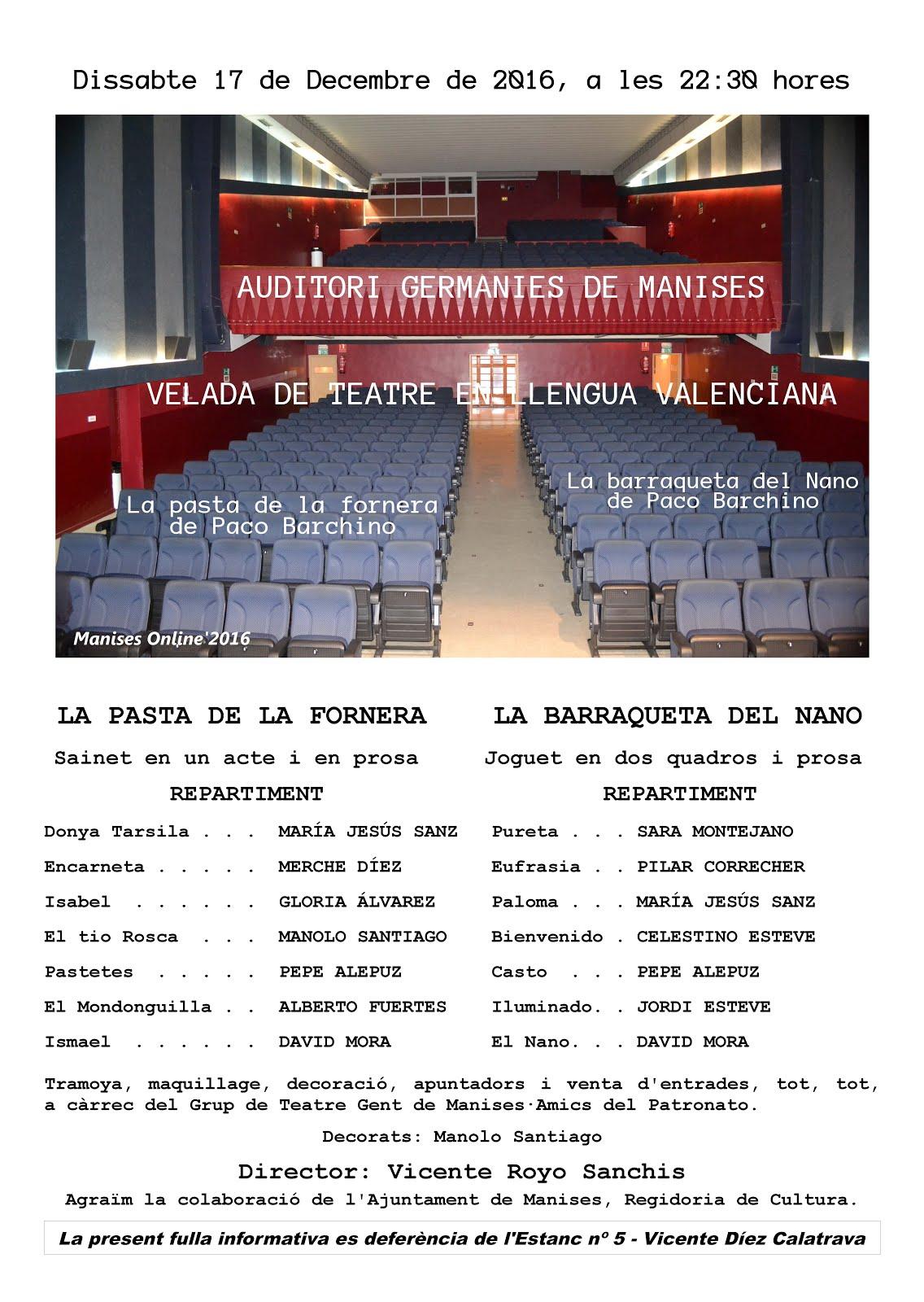 17.12.16 VELADA DE TEATRO EN LENGUA VALENCIANA POR EL GRUP GENT DE MANISES · AMICS DEL PATRONATO.