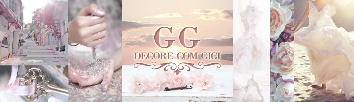 Decore com Gigi