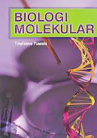 toko buku rahma: buku BIOLOGI MOLEKULAR, pengarang triwibowo yuwono, penerbit erlangga