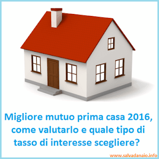 Migliore mutuo prima casa 2016 come valutarlo e sceglierlo - Mutuo posta prima casa ...