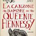Oggi in libreria: LA CANZONE D'AMORE DI QUEENIE HENNESSY di RACHEL JOYCE