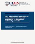 Guía de Intervenciones Basadas en Evidencia que reducen Morbilidad y Mortalidad Neonatal