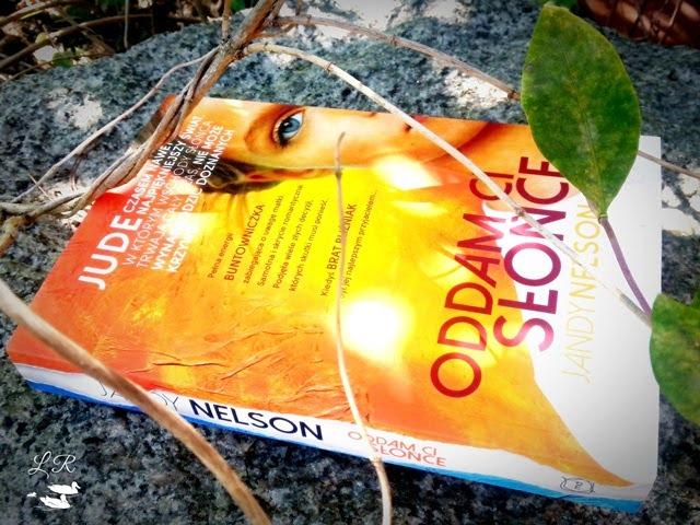 Oddam ci słońce – Jandy Nelson. Jedna dusza w dwóch ciałach.