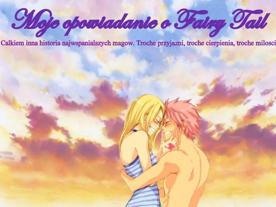 Moje opowiadanie o Fairy Tail