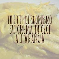 http://pane-e-marmellata.blogspot.com/2011/11/filetti-di-sgombro-su-crema-di-ceci.html