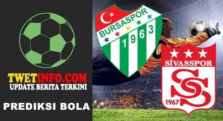 Prediksi Bursaspor vs Sivasspor