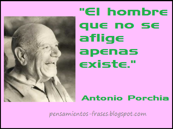 frases de Antonio Porchia