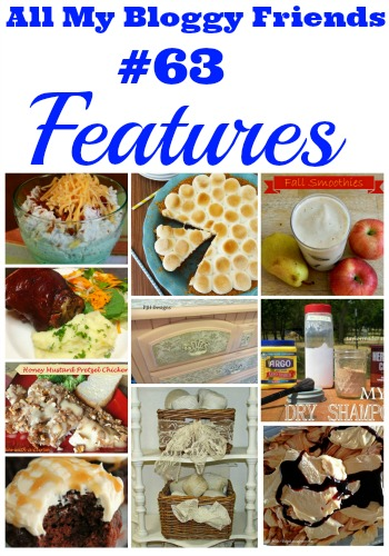 All My Bloggy Friends #63 Features   #linkpartyfeatures #recipes #crafts #decor #drinks #beverages via:withablast.blogspot.com