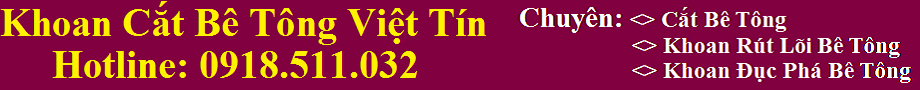 Khoan cắt bê tông TpHCM đáp ứng tiến độ, Giá Cực Rẻ