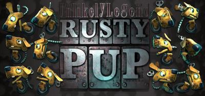 The Unlikely Legend of Rusty Pup-HOODLUM