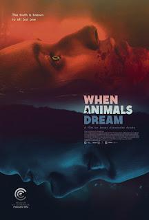 When Animals Dream ( 2015 )