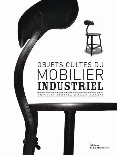 brocante 1515 objets cultes du mobilier industriel. Black Bedroom Furniture Sets. Home Design Ideas