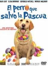 El Perro Que Salvo las Pascuas (2014)