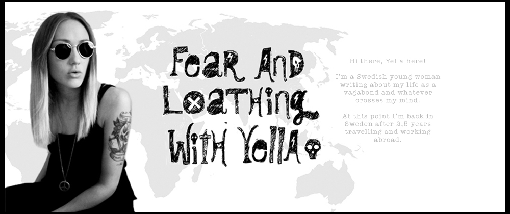 Fear and Loathing with Yella