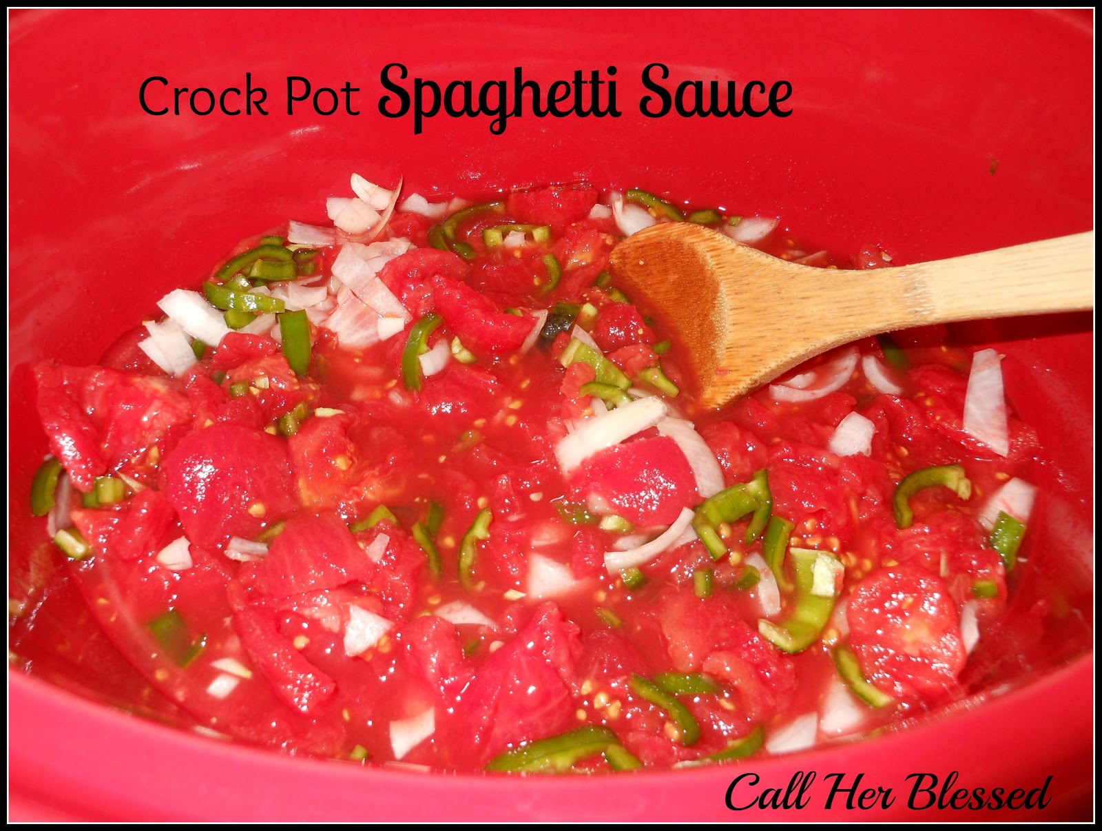 Call Her Blessed: Crock Pot Spaghetti Sauce
