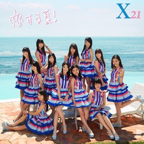 X21 – 恋する夏!/X21 – Koisuru Natsu! 2014.06.25