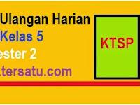 Soal-Soal UH PKN KTSP Kelas 5 Semester 2