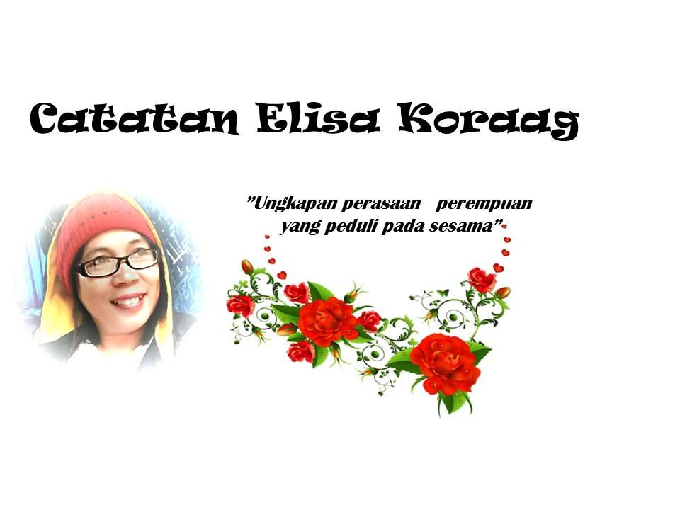 Catatan Elisa Koraag