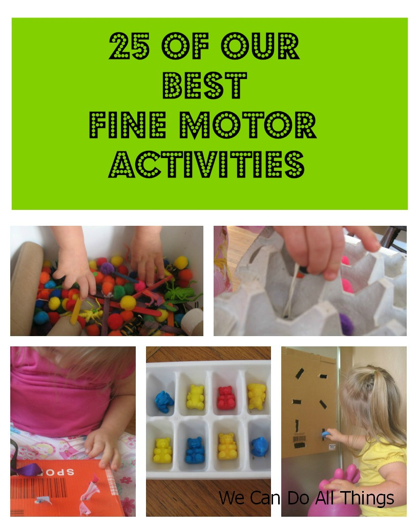 We Can Do All Things 25 Of Our Best Fine Motor Activities