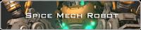 Spice Mech Robot