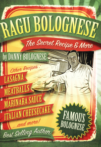 The RAGU BOLOGNESE COOKBOOK - SECRET RECIPE